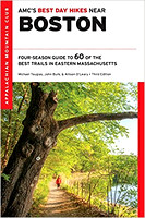 Best Day Hikes Near Boston 3rd ed.
