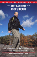 Best Day Hikes near Boston 2nd edition